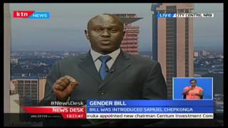 NewsDesk: Members on National Assembly expected to vote on Gender Bill intoduced by Samwel Chepkonga