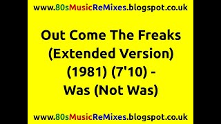 Out Come The Freaks (Extended Version) - Was (Not Was) | 80s Club Mixes | 80s Club Music