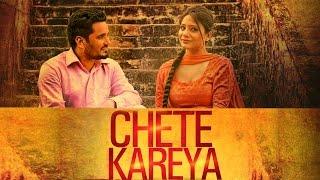 Chete Kareya  Manjit Sahota