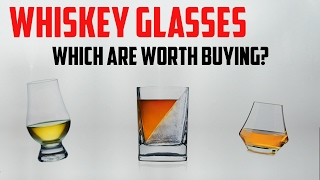 What Whiskey Glasses Are Worth Buying?