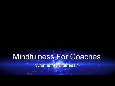 Online Mindfulness Training – What is Mindfulness - YouTube