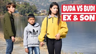 EX GIRLFRIEND AND SON   Buda Vs Budi   Nepali short Film   Local Production