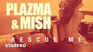 Plazma & Mish - Rescue M