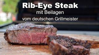 Rib-Eye Steak vom Grill mit Beilagen - US-Beef vom deutschen Grillmeister - Video Youtube