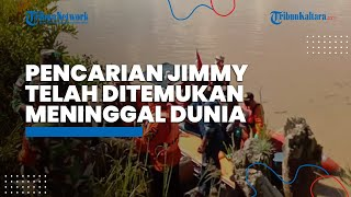 Pencarian di Hari Kedua, Jimmy Ditemukan Meninggal Dunia