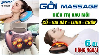 Review gối massage hồng ngoại 6 bi Magic Pillow Puli PL-819B, hàng loại 1