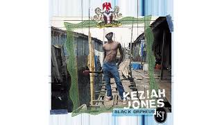 Keziah Jones - All Praises