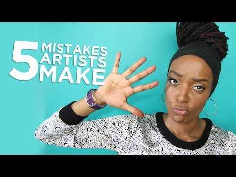 5 Mistakes Artists Make