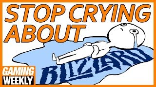 Blizzard's Fine! Stop Over-Reacting - Gaming Weekly