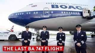 The Last British Airways B747 Flight