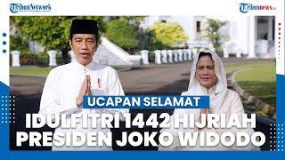 Presiden dan Ibu Negara Ucapkan Selamat Idulfitri 1442