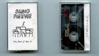 Alex G   SANDY FOREVER [full Album]
