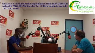 Émission le vivre ensemble coproduction radio saint Gabriel et webradio YANASALAM