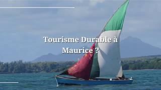 Tourisme Durable à l'Ile Maurice ?