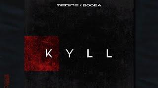 Booba   KYLL (ft. Médine)
