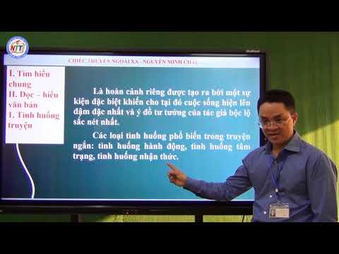 Ngữ văn lớp 12 - Chiếc thuyền ngoài xa (tiết 1) - Nguyễn Hữu Ái