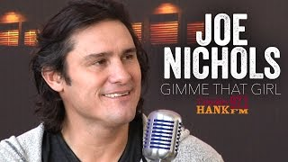 Gimme That Girl - Joe Nichols