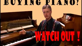How to buy a Piano: Watch this Before Buying a Used or New Piano