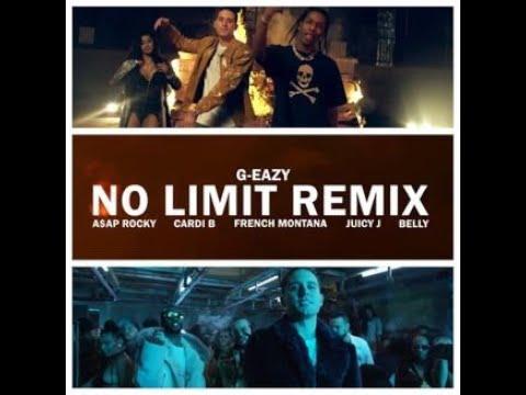 G-Eazy No Limits Remix Ft A$AP Ferg Cardi B, French Montana, Juicy J, Belly Clean