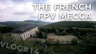 BEST PLACE TO FLY FPV IN FRANCE (Part 1)