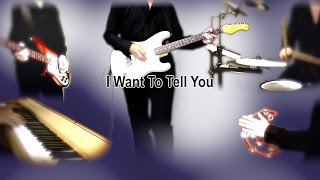 I Want To Tell You - The Beatles karaoke cover