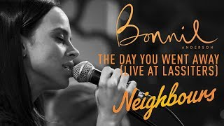 Bonnie Anderson (Bea Nilsson)   The Day You Went Away | Neighbours