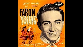 Faron Young  -  Goin' Steady  1952