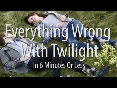 Everything Wrong With Twilight In 6 Minutes Or Less