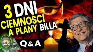 3 Dni Ciemności – Przepowiednia Końca Świata z Biblii a CHEMTRAILS Billa Gatesa – Q&A