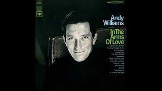 ANDY WILLIAMS | In The Arms Of Love | Full Album 1967 | Stereo |
