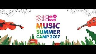 Vẫn nhớ không khí của từng trại hè âm nhạc mà YOUNG