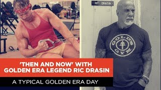 'Then & Now' with Ric Drasin | EP. 3 Training Routine and Diet