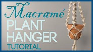 Simple Macramé Plant Hanger Tutorial