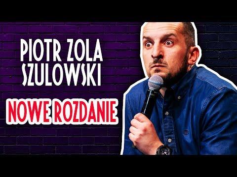 Piotr Zola Szulowski  - NOWE ROZDANIE | Cały Występ | 2019