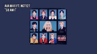 """[1 HOUR LOOP] AVA MAX (ft. NCT 127)   """"SO AM I"""""""