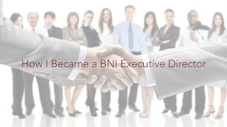 How I Became a BNI Executive Director