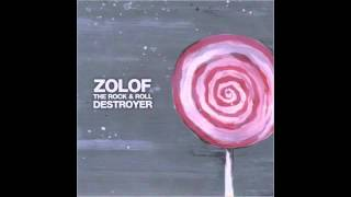 Zolof the Rock and Roll Destroyer - Riding Trains in November