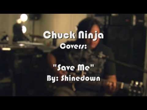 SAVE ME - Shinedown - CHUCK NINJA Cover