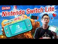 Unbox Nintendo Switch Lite เกมพกพาสุดเจ๋ง !
