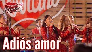 Corazón Serrano - Adiós Amor   En Piura
