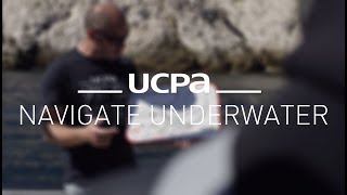 Diving tutorial UCPA #8 - How to navigate under water
