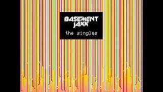 Basement Jaxx - Wheel n Stop