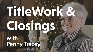 Title Work & Closings with Penny Tracey