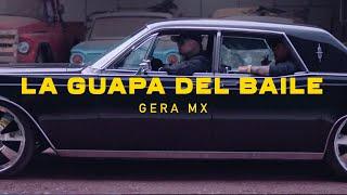 La Guapa Del Baile  Gera MXM