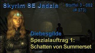 Skyrim SE Jadzia S3 062 LP373 Diebesgilde Spezialauftrag 1 Schatten von Summerset