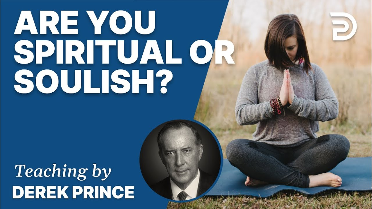 YouTube thumbnail for Are You Spiritual Or Soulish?