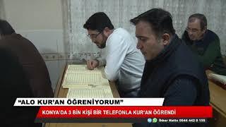 Konya'da 3 bin kişi bir telefonla Kur'an öğrendi