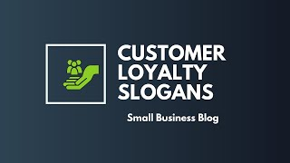 Brilliant Customer Loyalty Slogans And Quotes