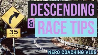 RACE TIPS AND DESCENDING SKILLS
