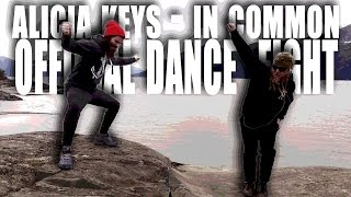 Alicia Keys - In Common OFFICIAL DANCE FIGHT